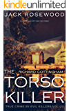 Richard Cottingham: The True Story of The Torso Killer: Historical Serial Killers and Murderers (True Crime by Evil Killers Book 20) (English Edition)
