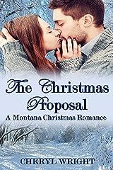 The Christmas Proposal (A Montana Christmas Romance Book 1) Kindle Edition