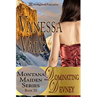 Dominating Devney (Montana Maiden Series Book 3) (English Edition)