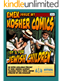 Emek Kosher Comics: A Jewish Comic Book By and For Jewish Children