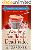 Wedding Soufflé and a Dead Valet (Poppy Peters Mysteries Book 5)