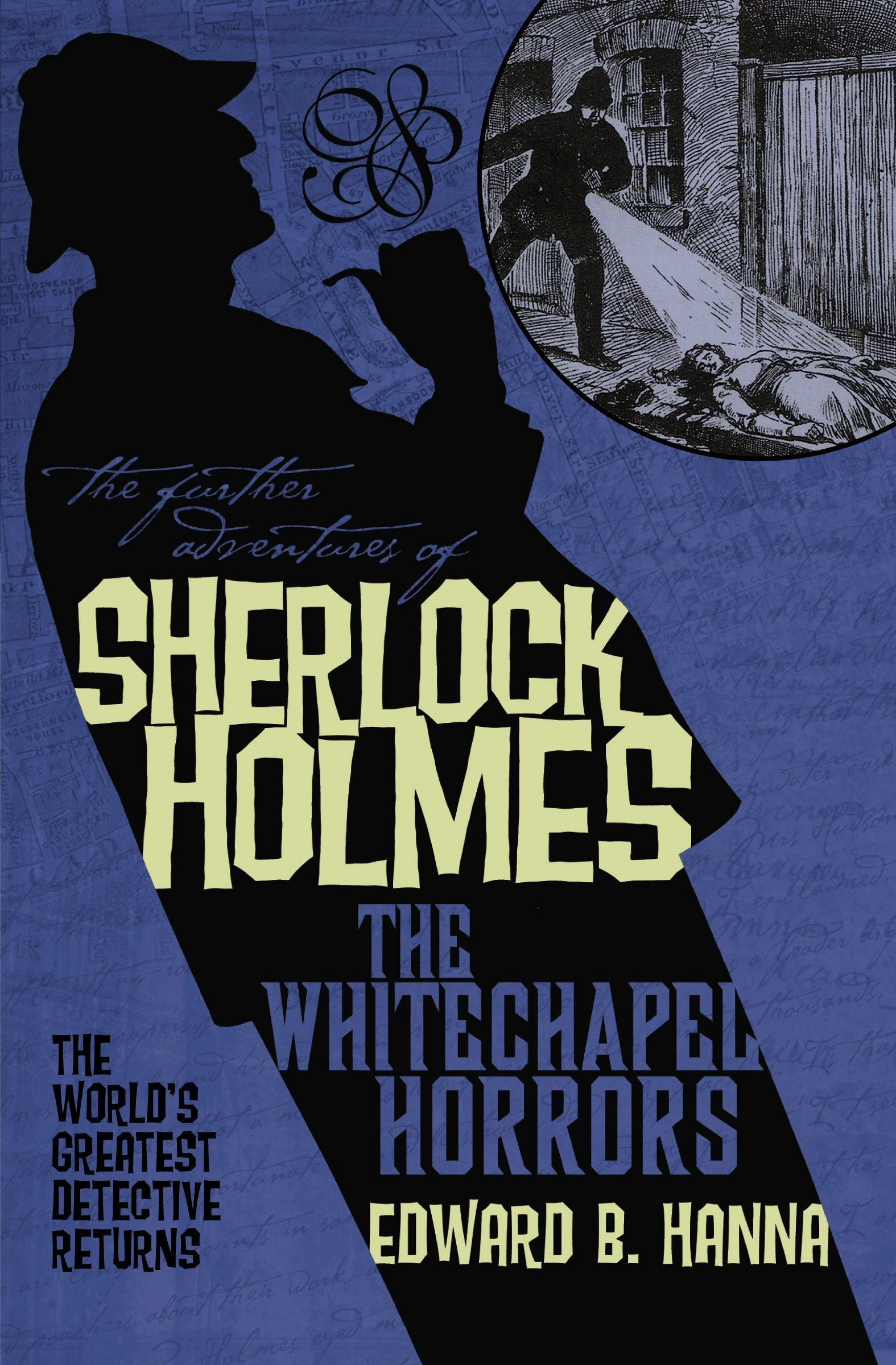 The Further Adventures of Sherlock Holmes: The Whitechapel Horrors PDF