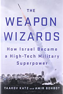 Every spy a prince the complete history of israels intelligence the weapon wizards how israel became a high tech military superpower fandeluxe Gallery