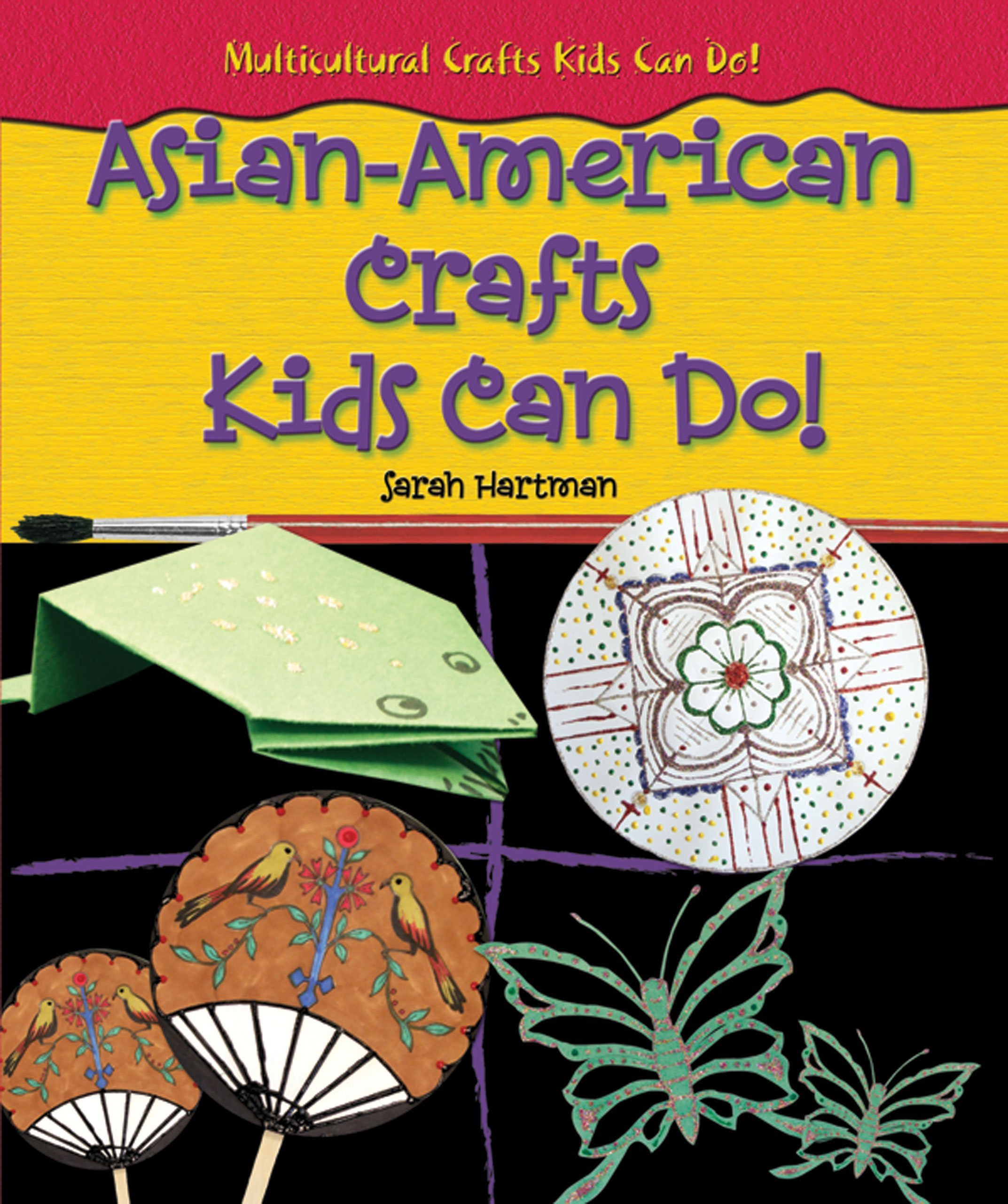 Asian American Crafts Kids Can Do Multicultural Crafts Kids Can Do