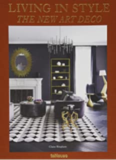 Art Deco Interiors: Decoration and Design Classics of the 1920s and ...