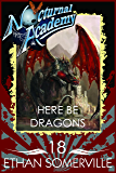 Nocturnal Academy 18 - Here be Dragons