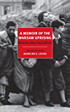 A Memoir of the Warsaw Uprising (New York Review Books Classics)