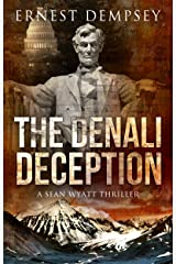 The Denali Deception: A Sean Wyatt Archaeological Thriller (Sean Wyatt Adventure Book 12) Kindle Edition