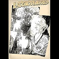 Alfred_ed_il_suo_sogno: Una storia di gente comune (Rosa Mottola Vol. 1) (Italian Edition)