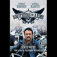 Brothers in Arms (TV TIE-IN): Bikie Wars