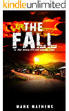 EMP:The Fall: A Post Apocalyptic Survival Story