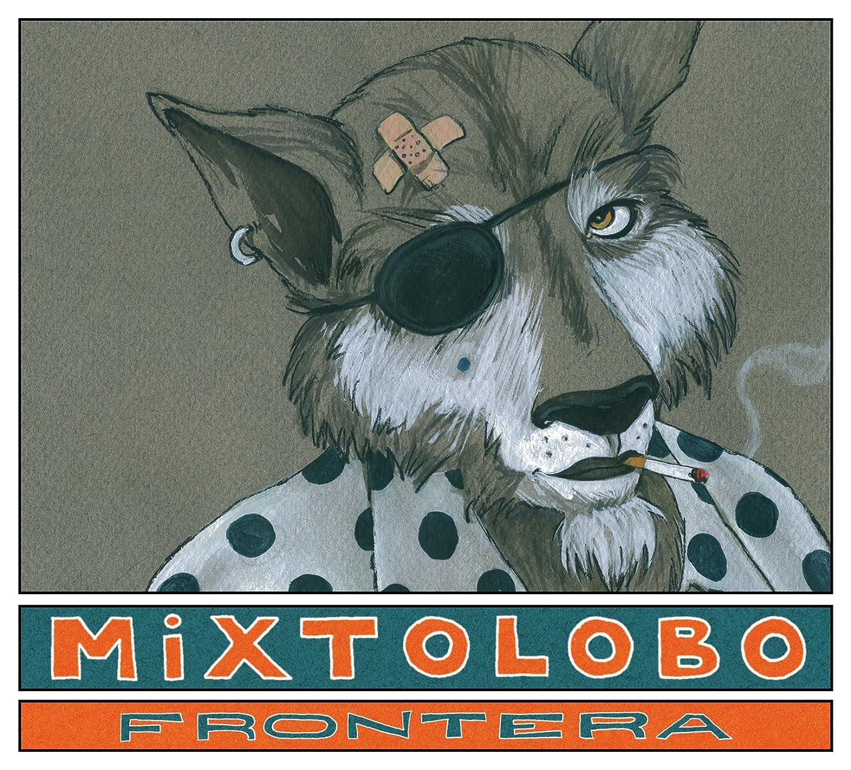 Mixtolobo - Frontera - Amazon.com Music