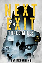 Next Exit, Three Miles (The Exit Series Book 1) Kindle Edition