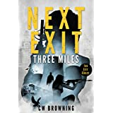 Next Exit, Three Miles (The Exit Series Book 1)