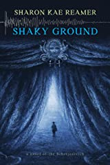 Shaky Ground: Book 2 of The Schattenreich Kindle Edition