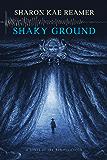 Shaky Ground: Book 2 of The Schattenreich