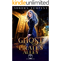 The Ghost of Pirate's Alley (Misty's Magick and Mayhem Book 5)