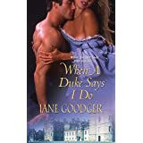 When a Duke Says I Do (Lords and Ladies Series Book 1)