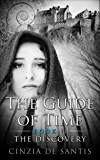 The Guide of Time: Book II: The Discovery