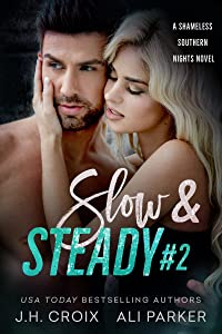 Slow and Steady #2: A Small Town Romantic Suspense (Shameless Southern Nights Book 5)