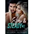 Slow and Steady #2: A Bad Boy Romantic Suspense (Shameless Southern Nights Book 5)