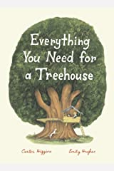 Everything You Need for a Treehouse Kindle Edition