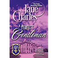 A Perfect Gentleman (Tenacious Trents Series #3) (Tenacous Trents)