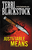 Justifiable Means (Sun Coast Chronicles Book 2)