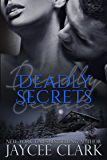 Deadly Secrets (Deadly series Book 5)