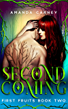 Second Coming: A Dark Vampire Romance (First Fruits Book 2)