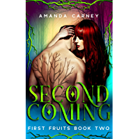 Second Coming: A Dark Vampire Romance (First Fruits Book 2) (English Edition)