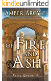 Of Fire and Ash: Fairy Queens