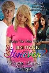 Best Friends......Forever? (Landry's True Colors Series Book 2) Kindle Edition