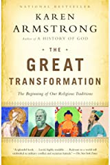 The Great Transformation: The Beginning of Our Religious Traditions Paperback