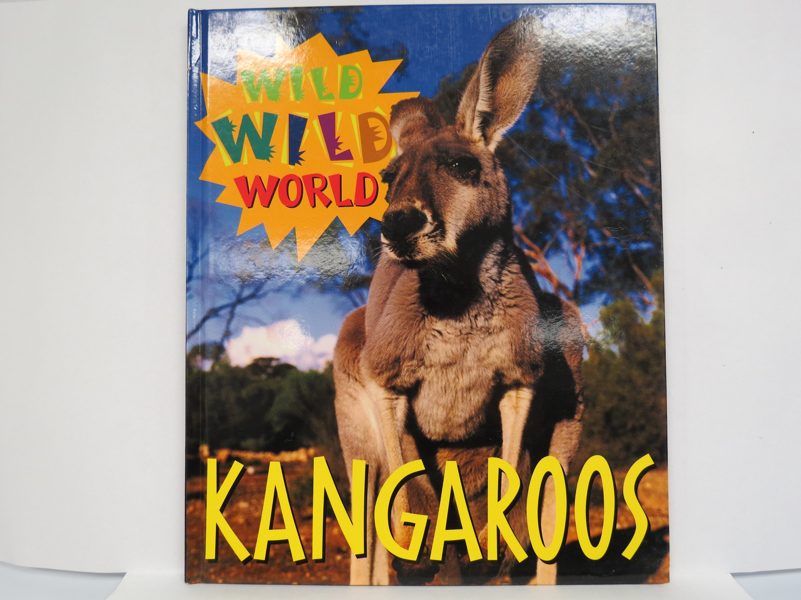 Read Online Wild Wild World - Kangaroos pdf epub