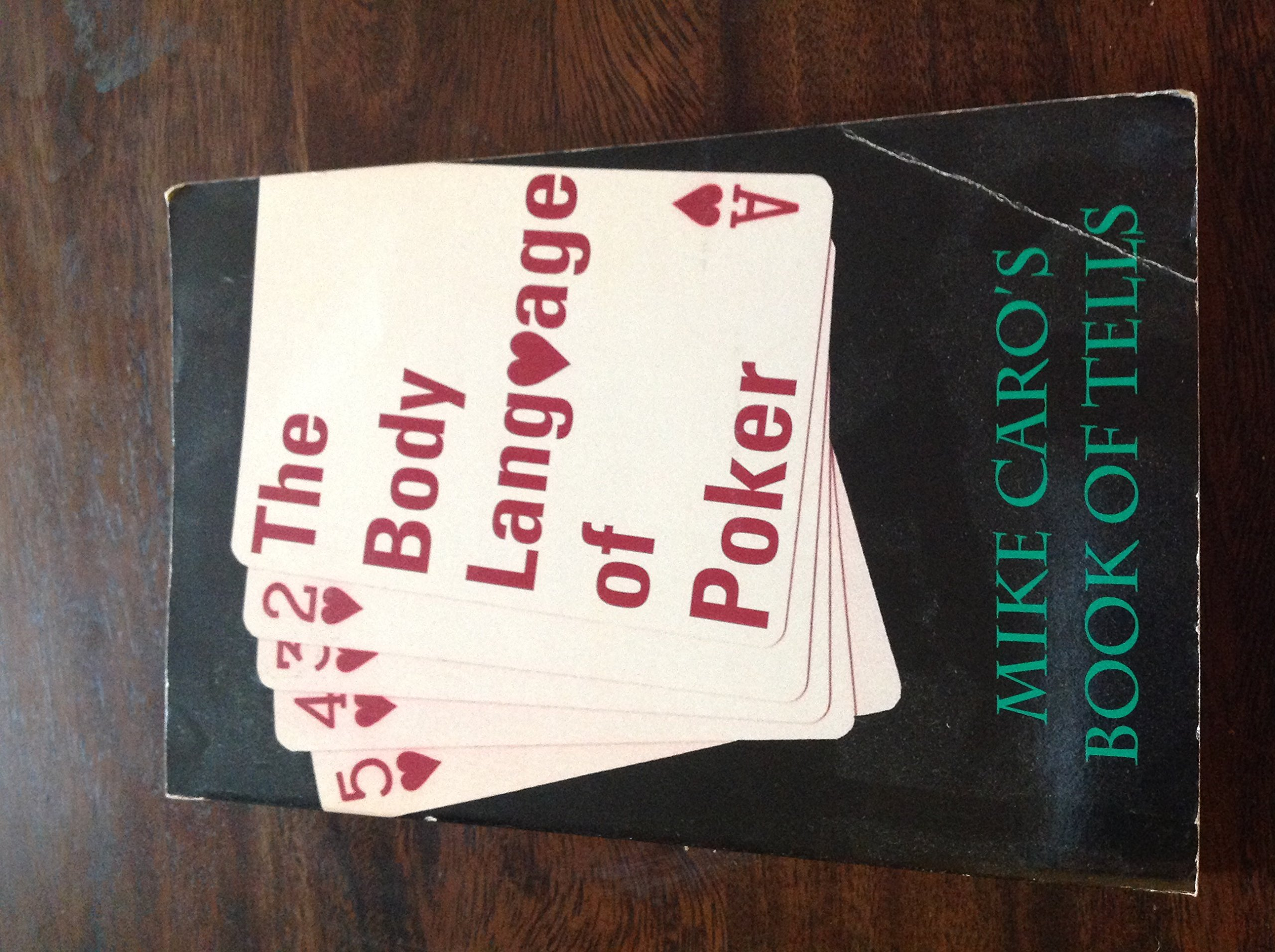 The Body Language of Poker: Mike Caro's Book of Tells by Brand: Carol Pub Group