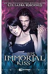 His Immortal Kiss (Skeleton Key)