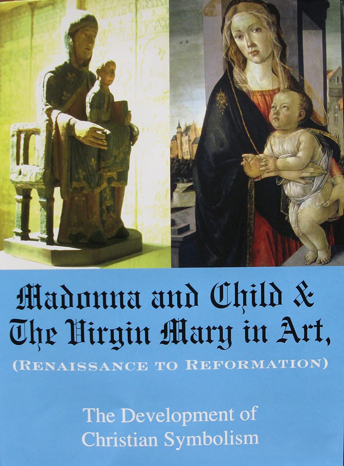 Amazon Madonna And Child The Virgin Mary In Art Renaissance