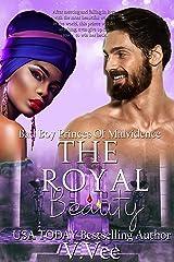 The Royal Beauty (Bad Boy Princes Of Malvidence Book 3) Kindle Edition