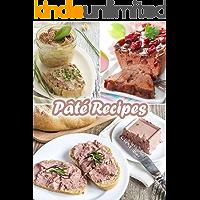 Top 50 Most Delicious Pâté Recipes (Recipe Top 50's Book 42)