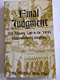 Final Judgment:The Missing Link in the JFK Assassination Conspiracy