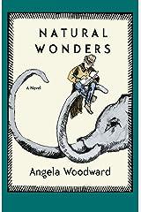 Natural Wonders: A Novel Kindle Edition