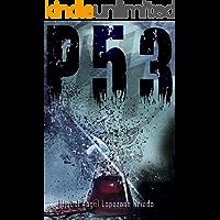 p53: El thriller sobre el secreto de una terrible conspiración que no podrás dejar de leer en el Premio Literario de…