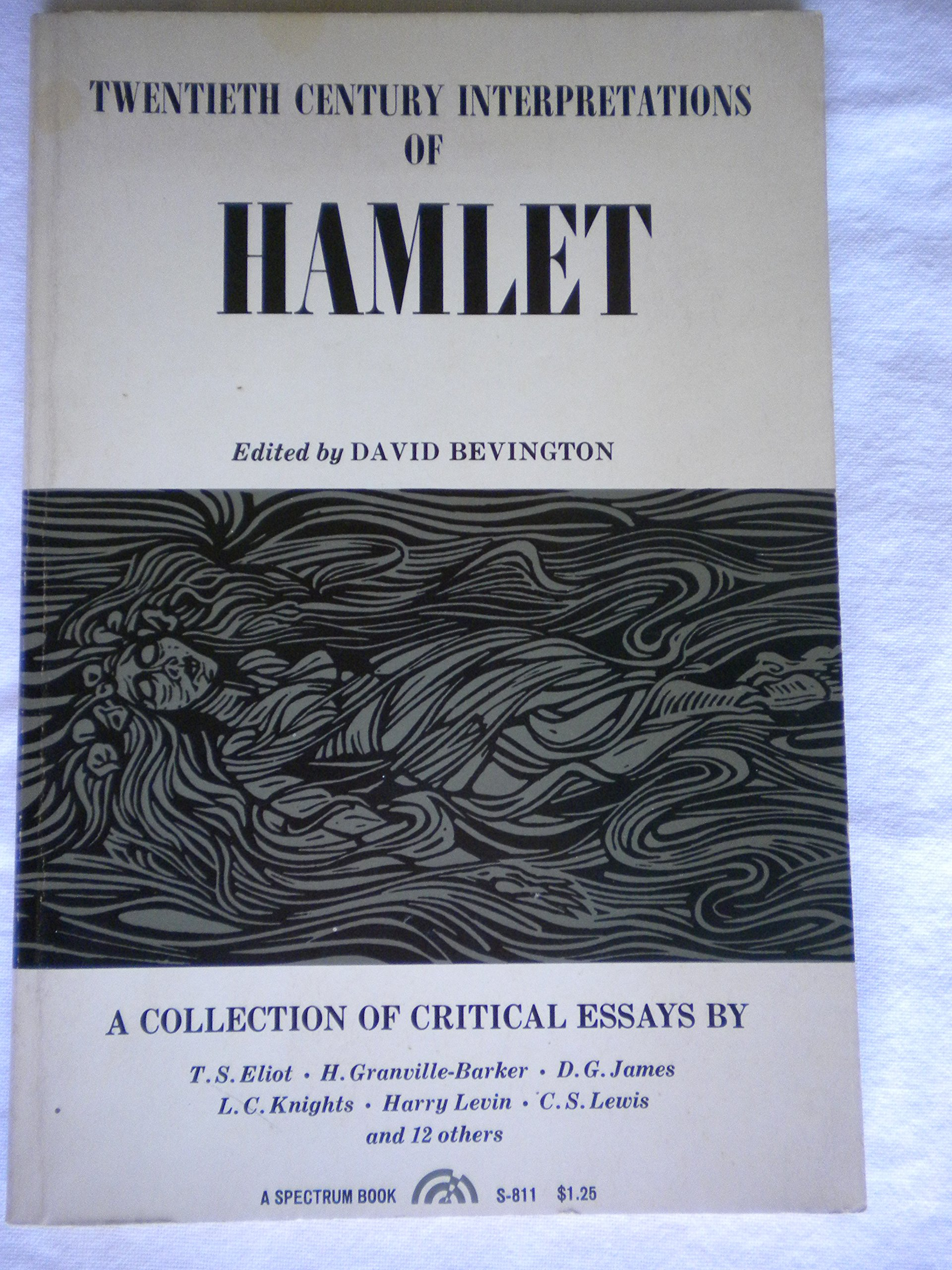 Synthesis Essay Ideas Twentieth Century Interpretations Of Hamlet A Collection Of Critical Essays  David Bevington Amazoncom Books Essay For Science also Essay Thesis Example Twentieth Century Interpretations Of Hamlet A Collection Of  Topics For Synthesis Essay