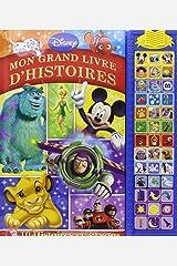 DISNEY - MON GRAND LIVRE D'HISTOIRES (LES GRANDS MUSI-LIVRES A JOUER (4)) (French Edition) Paperback