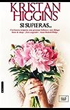 SI SUPIERAS... (Spanish Edition)