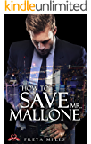 How to save Mr. Mallone