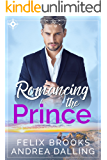 Romancing the Prince (Poor Little Billionaires Book 2)