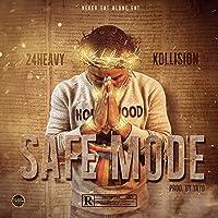 Safe Mode [Explicit]