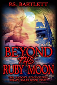 Giveaway: Beyond the Ruby Moon: The Razor's Adventures